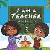 I am a Teacher (I Am series)