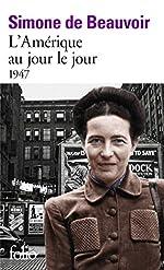 L'Amérique au jour le jour : 1947 de Simone de Beauvoir