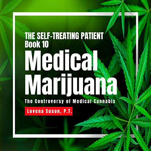 Medical Marijuana: The Controversy of Medical Cannabis cover art