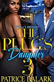 The Plug's Daughter 3: Finale (English Edition)