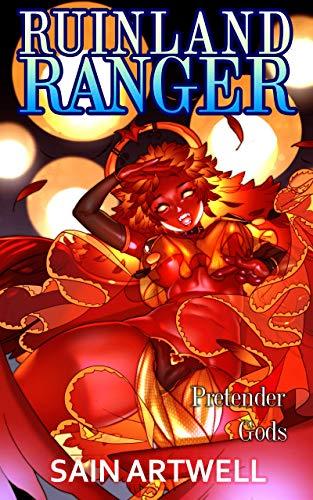 Pretender Gods: A Monster Girl Harem Fantasy (Ruinland Ranger Book 2)