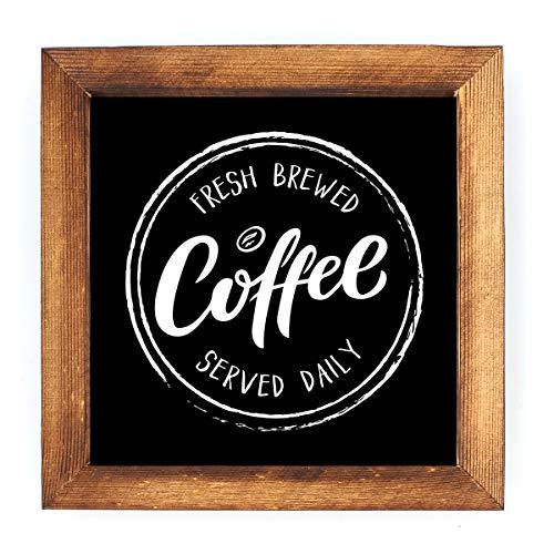 KU-DaYi Fresh Brewed Coffee Served Daily Framed Block Sign Rustic Farmhouse Coffee Wood Black Sign Art Standing On Shelf Table Friend Idea.