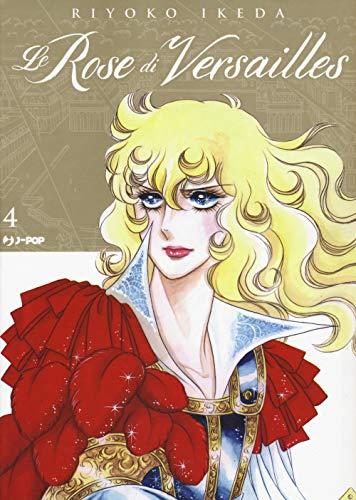Le rose di Versailles. Lady Oscar collection (Vol. 4)