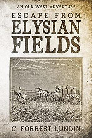 Escape From Elysian Fields