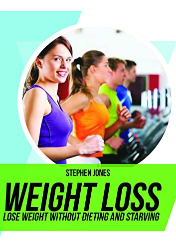 Download Weight loss: Weight loss: Lose Weight Without Dieting and Starving, for women over 50,motivation (English Edition) B01N5NFO99