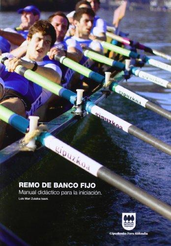 Remo De Banco Fijo - Manual Didactico Para La Iniciacion