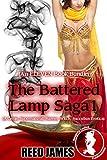 The Battered Lamp Saga 1 (An ELEVEN Book Bundle): (A Genie, Supernatural, Harem, Witch, Succubus Erotica)