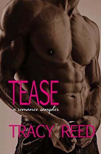Tease: A Romance Sampler (English Edition)