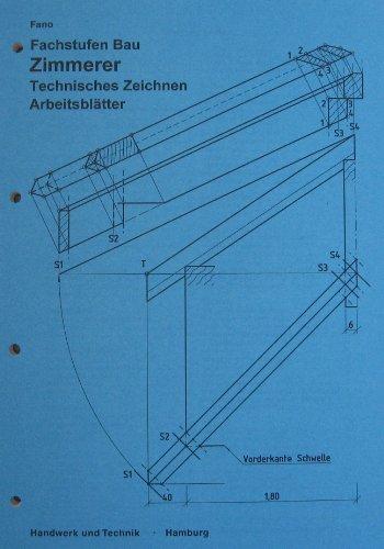 Fachstufen Bau, Zimmerer, Technisches Zeichnen, Arbeitsblätter