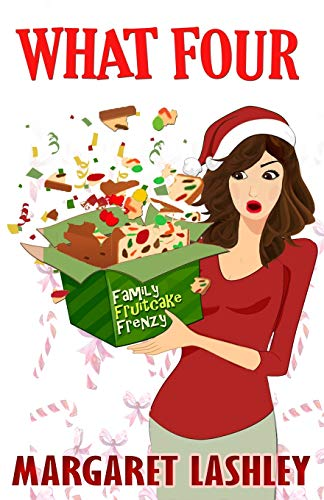 What Four: Family Fruitcake Frenzy (Val Fremden Mysteries) (Volume 4)