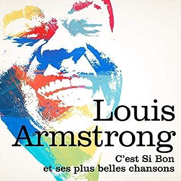 Louis Armstrong : C'est si bon et ses plus belles chansons