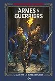 Donjons et Dragons - Armes et guerriers