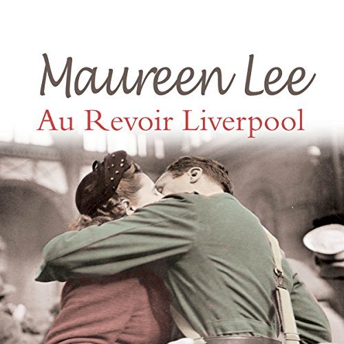 Au Revoir Liverpool audiobook cover art