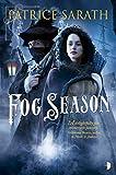 Fog Season: A Tale of Port Saint Frey (Tales of Port Saint Frey)