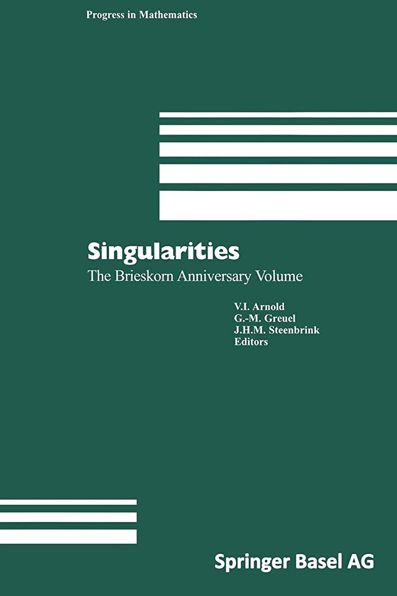 自明汚染されたマージンSingularities: The Brieskorn Anniversary Volume (Progress in Mathematics)