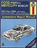 Ford Pinto & Mercury Bobcat 1975-1980 Automotive Repair Manual