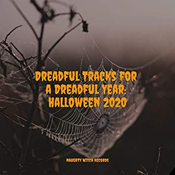 Dreadful Tracks for a Dreadful Year: Halloween 2020