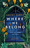 Where We Belong: The heart-breaking new novel from the bestselling Richard and Judy Book Club author