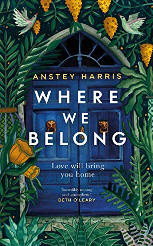 Where We Belong: The heart-breaking new novel from the bestselling Richard and Judy Book Club author by [Anstey Harris]