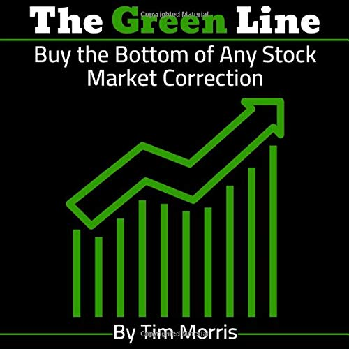 The Green Line: Buy the Bottom of Any Stock Market Correction