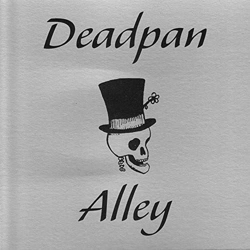 Deadpan Alley
