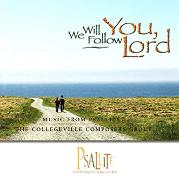 We Will Follow You, Lord