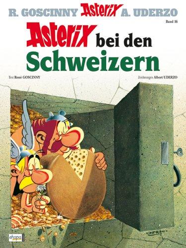 Asterix 16: Asterix bei den Schweizern (German Edition)