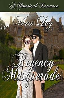 [Vera Loy]のRegency Masquerade (English Edition)