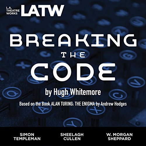 Breaking the Code     Based on the book ALAN TURING: THE ENIGMA by Andrew Hodges              De :                                                                                                                                 Hugh Whitemore                               Lu par :                                                                                                                                 Sheelagh Cullen,                                                                                        Ken Danziger,                                                                                        full cast                      Durée : 2 h et 4 min     Pas de notations     Global 0,0