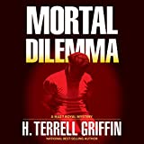 Mortal Dilemma: A Matt Royal Mystery