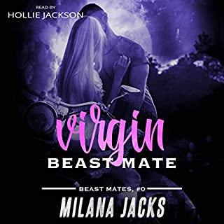 Virgin Beast Mate     Beast Mates, Book 0              By:                                                                                                                                 Milana Jacks                               Narrated by:                                                                                                                                 Hollie Jackson                      Length: 38 mins     1 rating     Overall 5.0