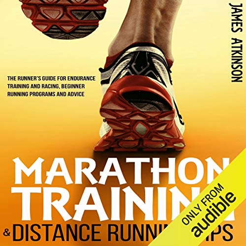 Marathon Training & Distance Running Tips Audiobook By James Atkinson cover art