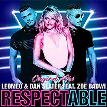 Respectable (feat. Zoë Badwi)