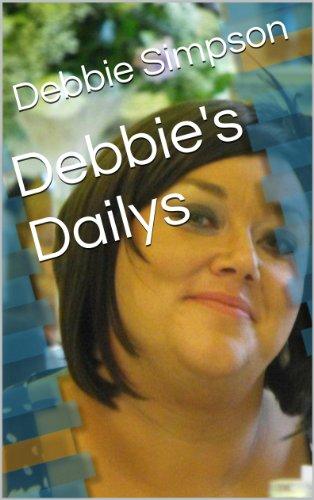 Debbie's Dailys (English Edition) PDF Books