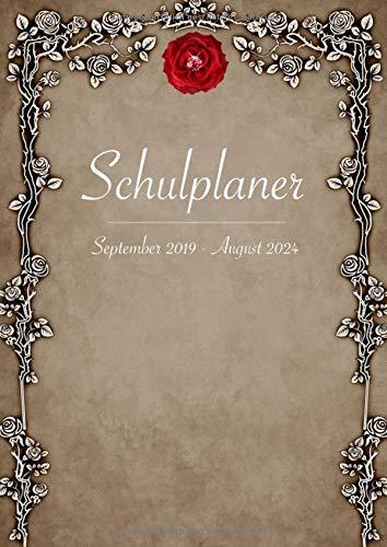 Schulplaner September 2019 - August 2024: Planen, Organisieren, Notieren - Terminplaner für österreichische Schüler mit wunderschönen floralen Elementen (5-Jahres-Kalender, Band 1)