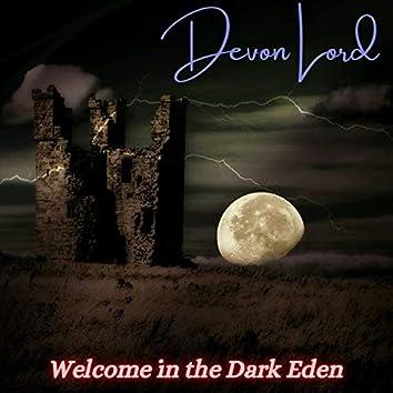 Welcome in the Dark Eden