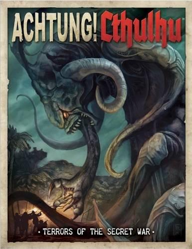 Achtung! Cthulhu Terrors of the Secret War
