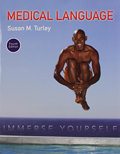Compare Textbook Prices for Medical Language: Immerse Yourself PLUS MyLab Medical Terminology with Pearson eText -- Access Card Package 4 Edition ISBN 9780134320472 by Turley MA  BSN  RN  ART  CMT, Susan M.