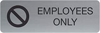 Employees Only Indoor Easy Adhesive Mount Door and Wall Sign for Private Rooms Restaraunts and Small Businesses 3