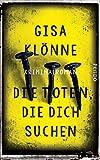 Image of Die Toten, die dich suchen: Kriminalroman (Judith-Krieger-Krimis, Band 6)