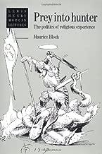 Prey into Hunter (Lewis Henry Morgan Lectures)