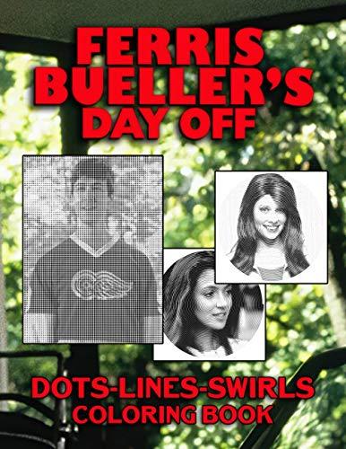 Ferris Buellers Day Off Dots Lines Swirls Coloring Book: Stress Relief Ferris Buellers Day Off Adults Activity Diagonal Line, Swirls Books