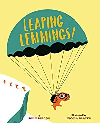 Leaping Lemmings! by John Briggs