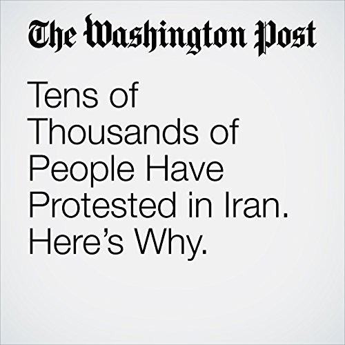 Tens of Thousands of People Have Protested in Iran. Here's Why. copertina