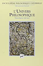 Encyclopédie philosophique universelle, tome 1 - L'Univers philosophique d'André Jacob