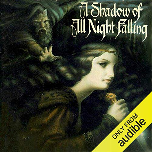 A Shadow of All Night Falling Audiobook By Glen Cook cover art