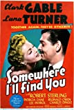 Clark Gable and Lana Turner in Somewhere I'll Find You