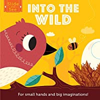 Slide and See: Meet the Animals: For small hands and big imaginations