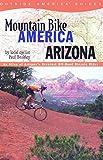 Mountain Bike America: Arizona (Mountain Bike America Guides)
