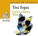 Blíster ' Cartas a Ratón Pérez ' 1º de Primaria (Literatura Infantil (6-11 Años) - Plan Lector Tres Sopas (Castellano)) - 9788466763417